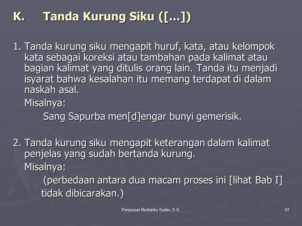 K. Tanda Kurung Siku ([...])